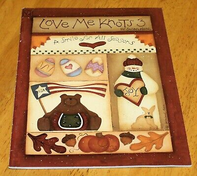 SGP: LOVE ME KNOTS 3 Tole Painting Book - A Smile for All Seasons by Susan Neal