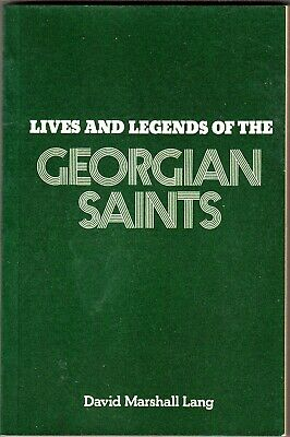 Lives and Legends of the Georgian Saints (1976, Paperback)....................8