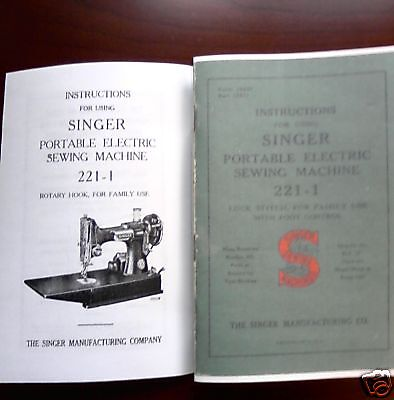 Singer Featherweight Model 221-1 Sewing Machine Instruction Manual