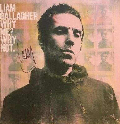 Liam Gallagher - Why Me, Why Not?  Collectors Set, Signed