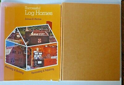 SUCCESSFUL LOG HOMES by James D. Ritchie  1978 (BENEFIT SALE)