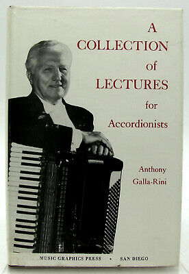 A Collection of Lectures for Accordionists by Anthony Galla-Rini HB/DJ 1981