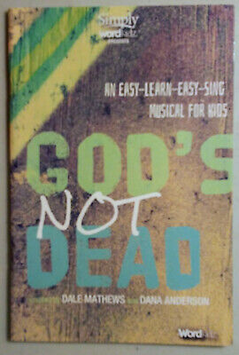 God's Not Dead Easy-learn -sing musical for kids songbook Dale Mathews 2014 WORD