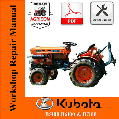 KUBOTA B6100, B7100, Owners Manual & Electrical System ... on