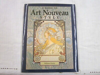 """Book, """"A Guide to Art Nouveau Style"""" by William Hardy"""