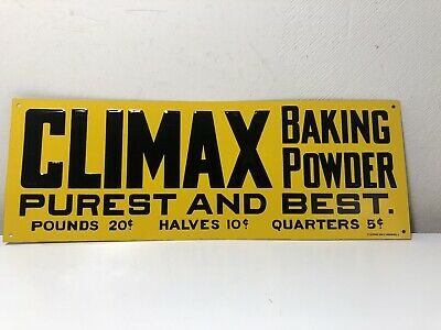 """Vintage Climax Baking Powder Purest And Best Advertising Sign 14""""x5"""""""