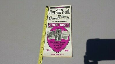 1928 Old Oregon Trail & Columbia River Highway Map Information Guide Book