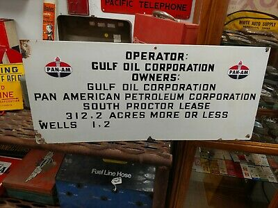 Porcelain Pan American/Gulf Oil Corporation Oil Well Lease Sign