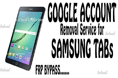 Google Account FRP Removal frp Bypass Service for Samsung Galaxy TAB