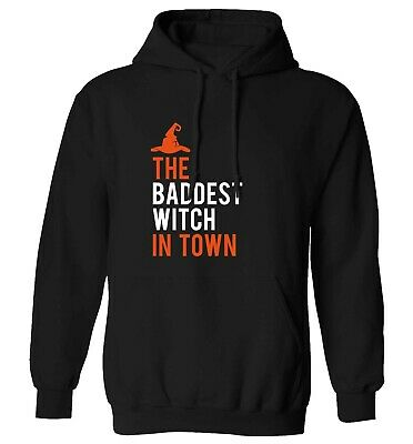 baddest witch, hoodie / sweater Halloween trick or treat broomstick spell 6293