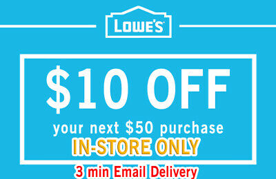 Two (2x) Lowes $10 OFF $50 IN-STORE!2Coupons-Fast_Delivery Exp +7days