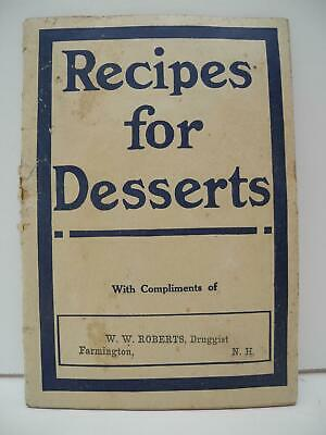 "Antique ""Recipes for Desserts"" Booklet Quack Medical Vinol Tonic - Chester Kent"