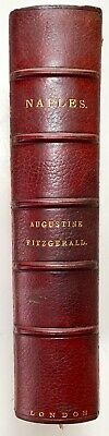 1904 Naples Augustine Fitzgerald Root & Son Binding Illustrated First Edition