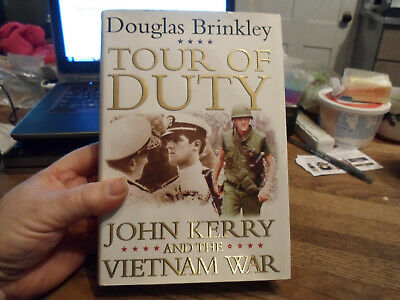 TOUR OF DUTY JOHN KERRY AND THE VIETNAM WAR 2004 HARDCOVER 1ST ED w/DUST-JACKET