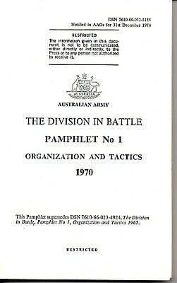 Australian Army Div in Battle Pam 1 Organization and Tactics 1970 (Obsolete)