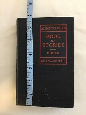 Academy Classics for Junior High Schools - Book of Stories (hardcover 1928)