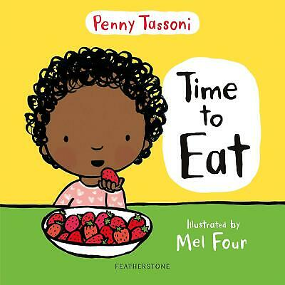 Time to Eat by Penny Tassoni