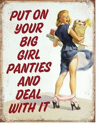 Ephemera Put Your Big Girl Panties On Retro Humor Funny Wall Decor Metal Sign