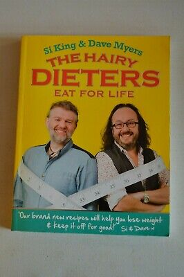 The Hairy Dieters Eat For Life Si King & Dave Myers Softback Very Good Condition