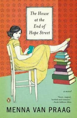 The House at the End of Hope Street: A Novel by van Praag, Menna