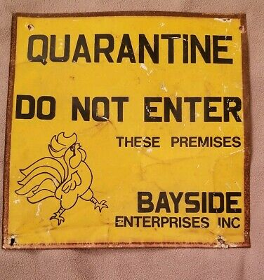 Rare Vintage Warning Quarantine Tin Farm Sign Rooster Do Not Enter Bayside Ent
