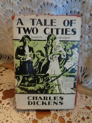 A Tale Of Two Cities Complete & Unabridged By Charles Dickens, Antique Hardcover