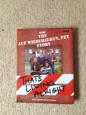 """The """"Auf Wiedersehen Pet"""" Story: That's Living Alright By Franc Roddam"""
