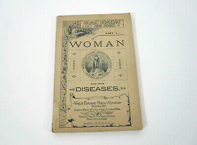 Antique 1894 Medical PB Quack Medicine Woman and Her Diseases Worlds Dispensary