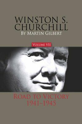 NEW - Winston S. Churchill, Volume 7: Road to Victory, 1941-1945