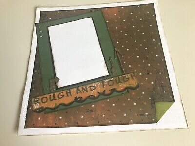 "12x12 Handmade Scrapbook Page - ""Rough And Tough"""