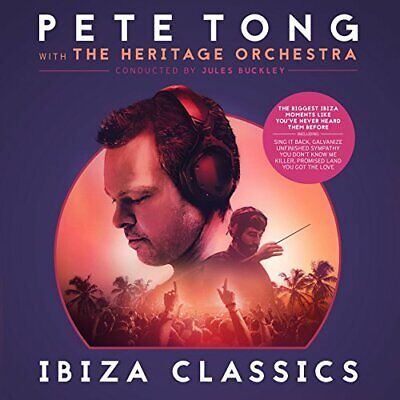 Pete Tong the Heritage Orchestra Jules Buckley - Pete Tong Ibiza Classics -