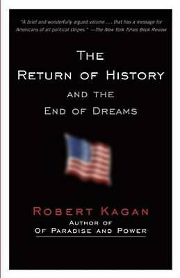 The Return of History and the End of Dreams by Kagan, Robert