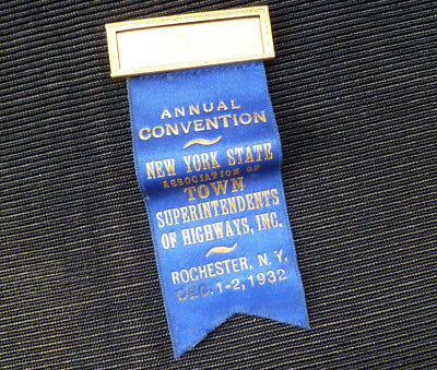 ~1932 Association of Town Superintendents of Highways Rochester NY RIBBON pin