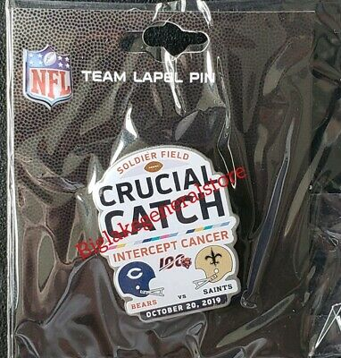 NEW ORLEANS SAINTS vs CHICAGO BEARS GAME DAY PIN 10/20/19  CRUCIAL CATCH