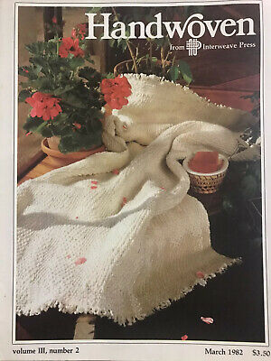 Handwoven magazine March 1982 volume III, number two.