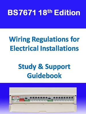 18th Edition BS7671 IET Wiring Regulations Home Study Guide & Answers Q & A's