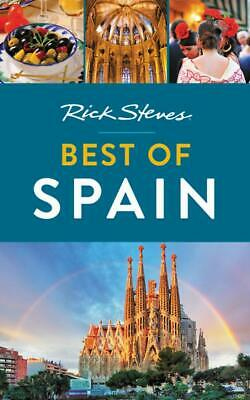 Rick Steves Best of Spain (Third Edition) - Rick Steves Travel Guide Series