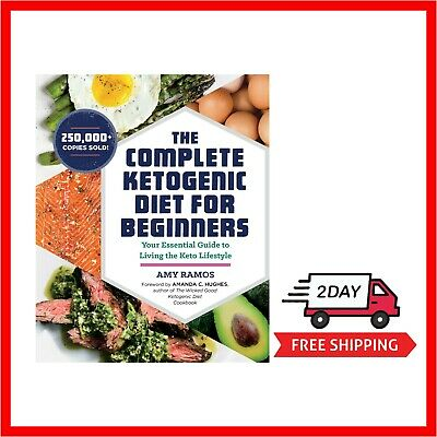 Complete Ketogenic Diet for Beginners Cook Book Cookbook Essential Guide Keto