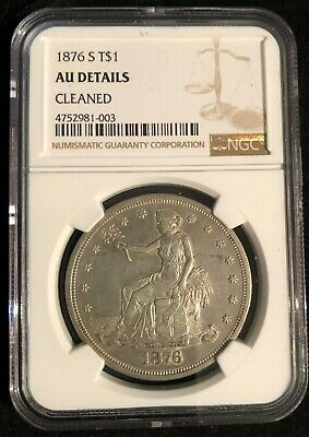 1876-S T$1 Trade Dollar NGC AU Details (Cleaned)