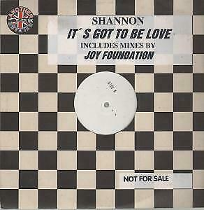 """SHANNON It's Got To Be Love 12"""" VINYL 4 Track Promo In Title Stickered Sleeve"""
