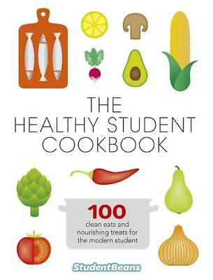 The Healthy Student Cookbook, studentbeans.com, New Book