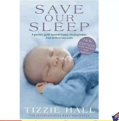 Save Our Sleep: Revised Edition Paperback Book by Tizzie Hall