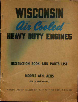 Vintage Wisconsin Air Cooled Engines Instruction & Parts List= Models Aen & Aens
