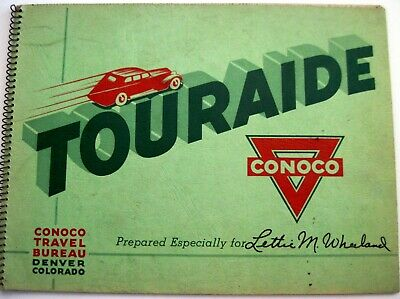 "1936 Booklet Titled ""Touraide"" Prepared by ""Conoco"" Travel Bureau *"
