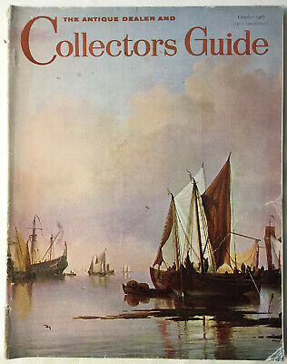 The Antique Dealer And Collectors Guide October 1967 Magazine
