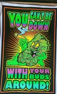 You Can't Be Down With Your Buds Around Blacklight Poster - 24X36  1948