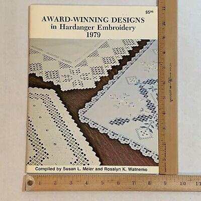 Award Winning Designs in Hardanger Embroidery 1979 Compiled by Meier and Watnemo