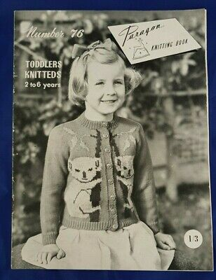 Vintage Paragon Knitting Book # 76 Toddlers Knitteds 2 to 6 years