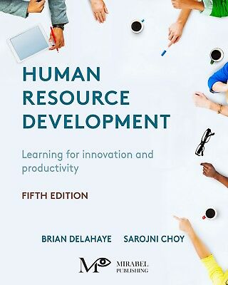 Human Resource Development (5th Edition) by Brian Delahaye and Sarojni Choi