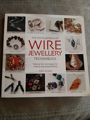 The encyclopedia of wire jewellery techniques book